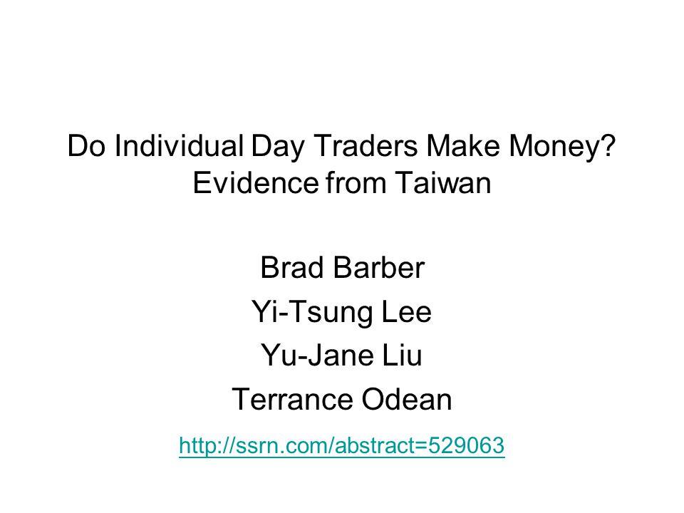 Do Individual Day Traders Make Money.