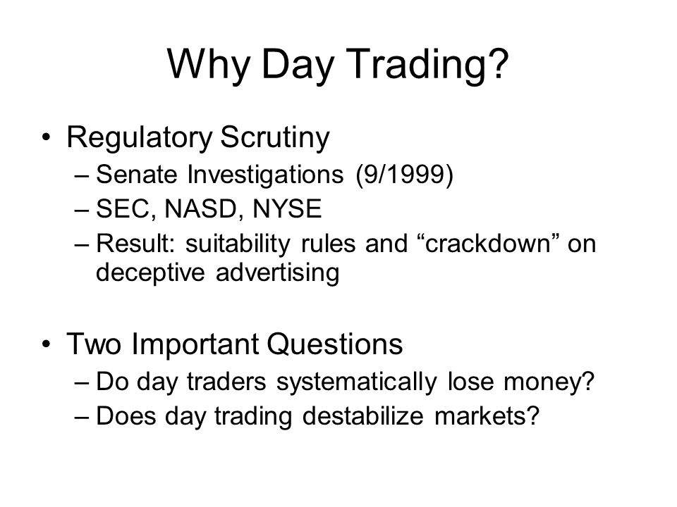 Why Day Trading.