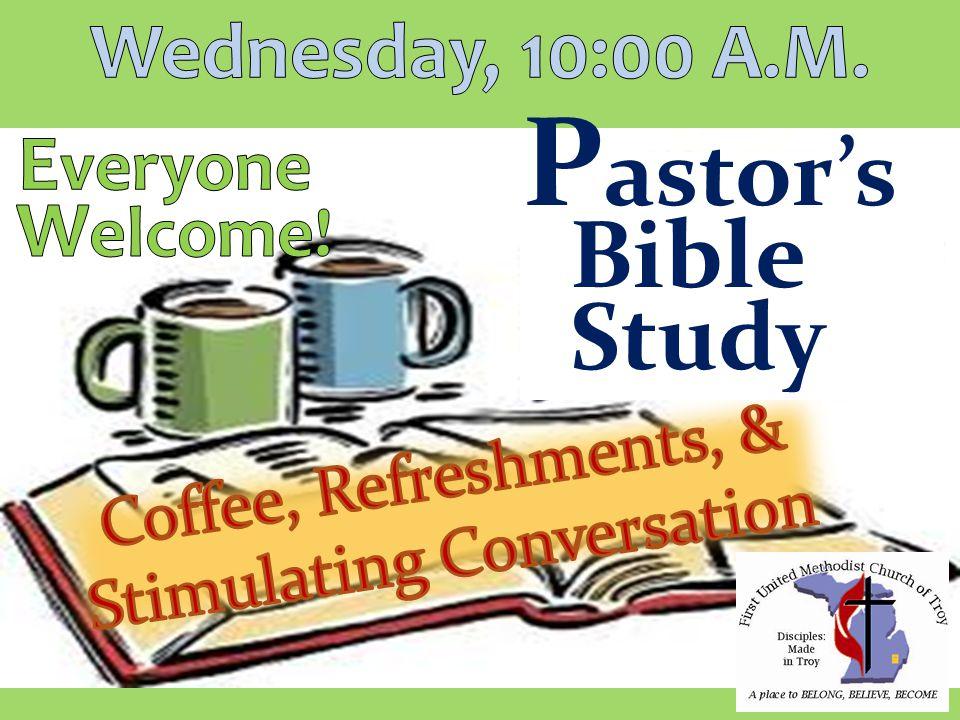 Bible Study P astor's