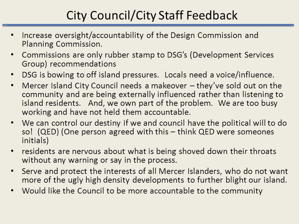 City Council/City Staff Feedback Increase oversight/accountability of the Design Commission and Planning Commission.