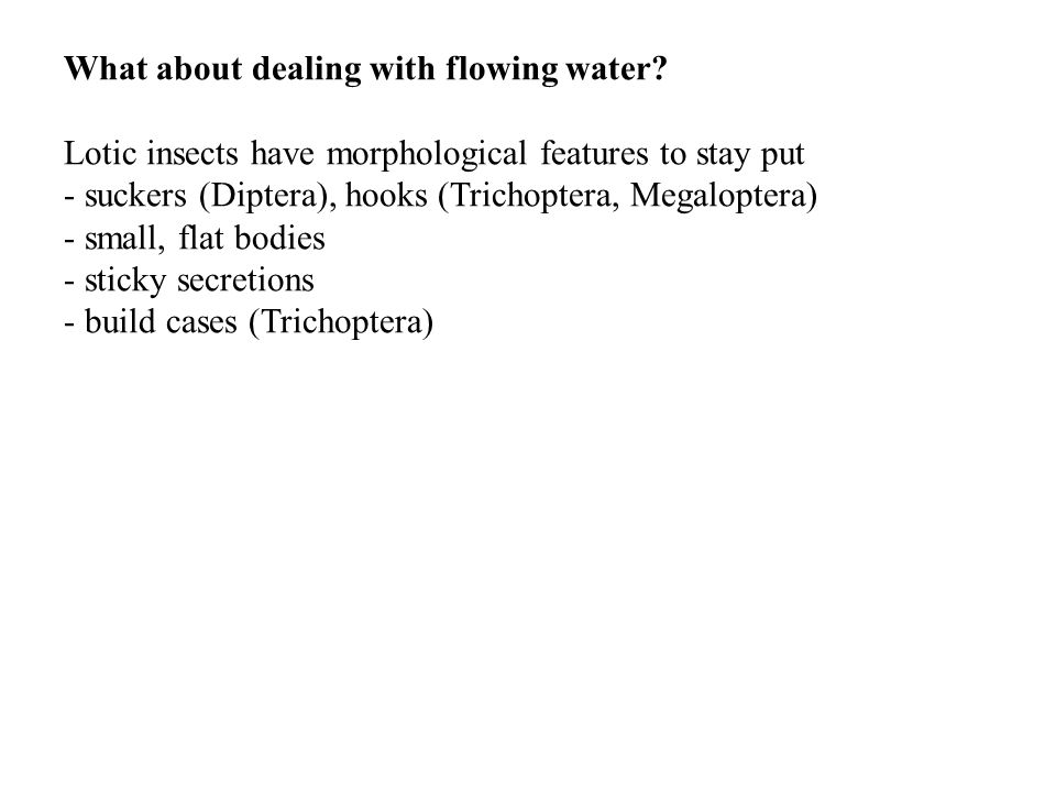 What about dealing with flowing water.