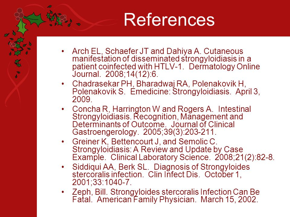 References Arch EL, Schaefer JT and Dahiya A.