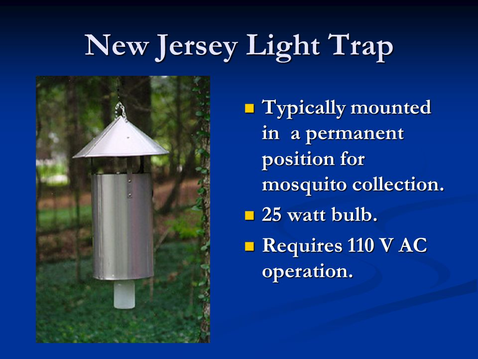 New Jersey Light Trap Typically mounted in a permanent position for mosquito collection.