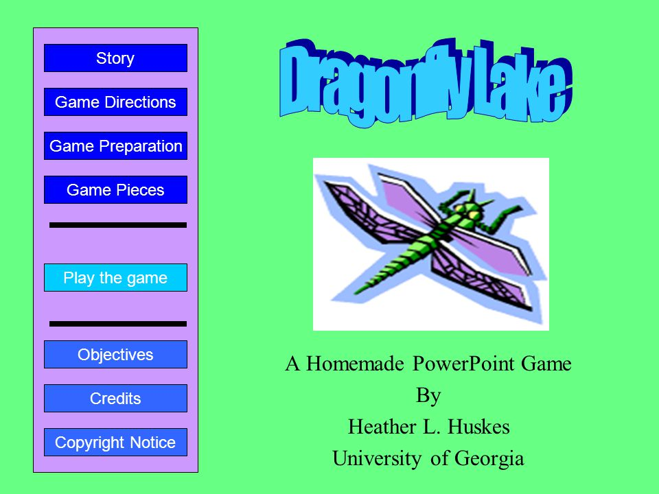A Homemade PowerPoint Game By Heather L.