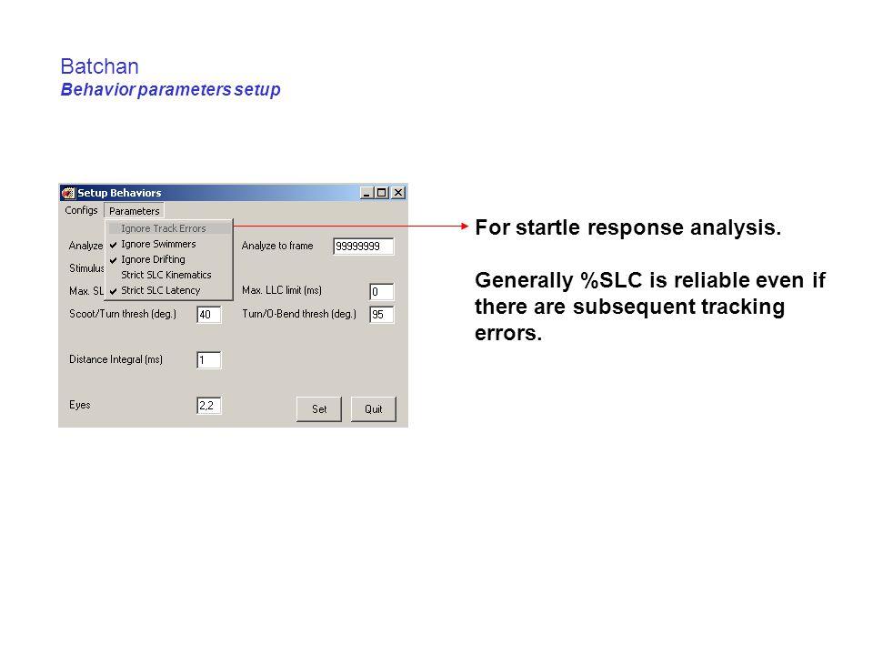 Batchan Behavior parameters setup For startle response analysis.