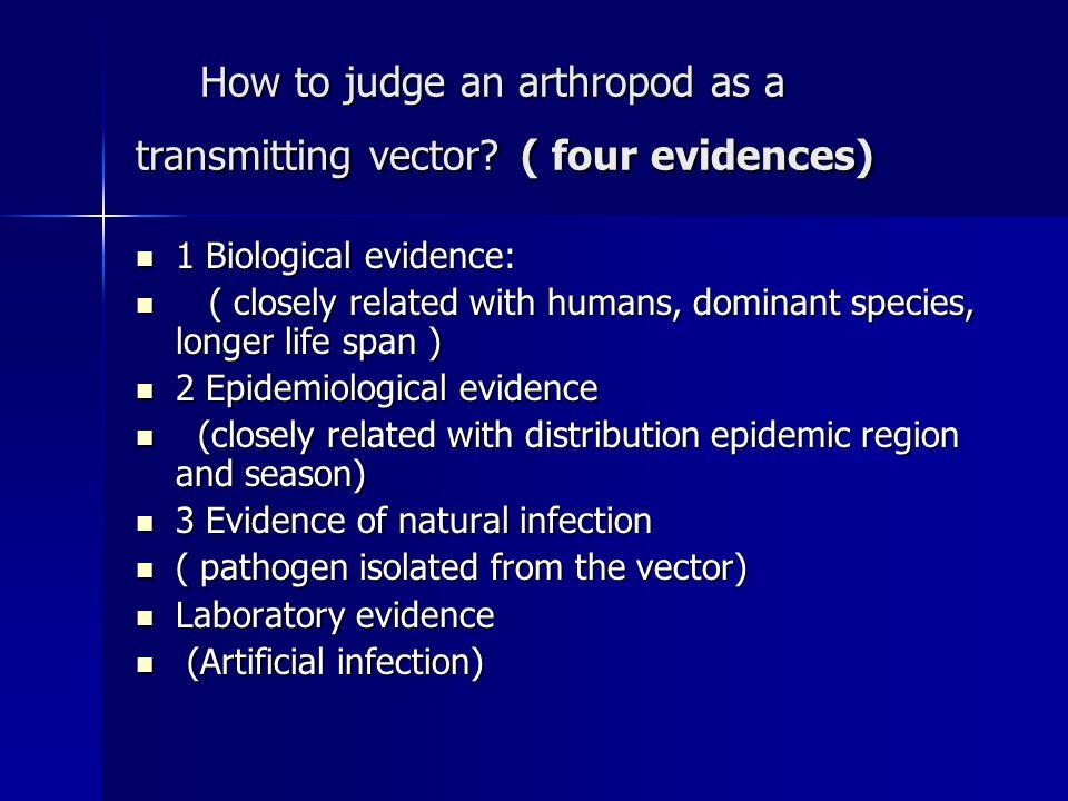 How to judge an arthropod as a transmitting vector.