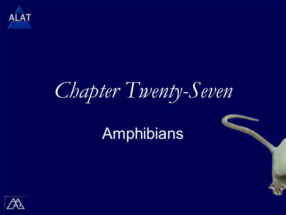 Chapter Twenty-Seven Amphibians