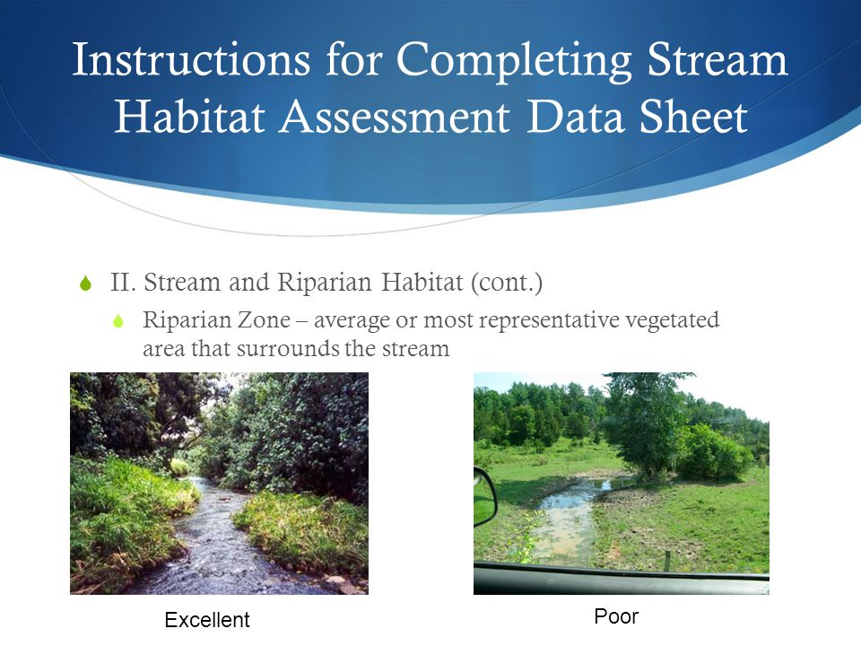 Instructions for Completing Stream Habitat Assessment Data Sheet  II.