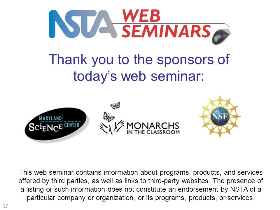 Thank you to the sponsors of today's web seminar: This web seminar contains information about programs, products, and services offered by third parties, as well as links to third-party websites.