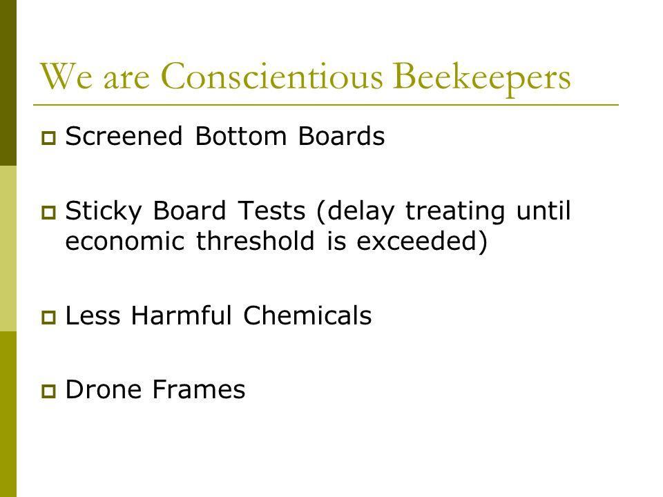 Indicators  Quality of brood.