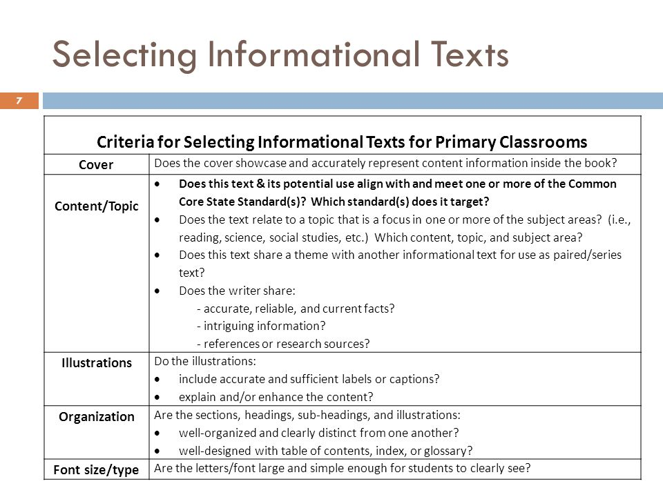 Selecting Informational Texts 7 Criteria for Selecting Informational Texts for Primary Classrooms Cover Does the cover showcase and accurately represe