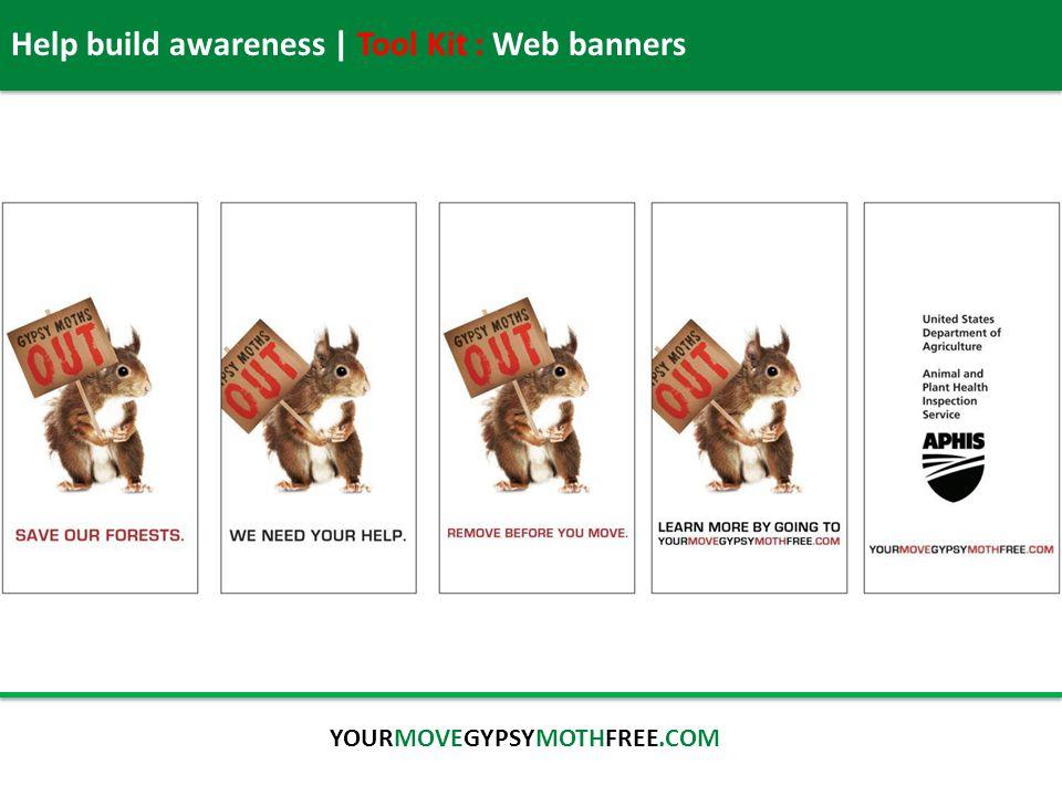 Help build awareness | Tool Kit : Web banners YOURMOVEGYPSYMOTHFREE.COM
