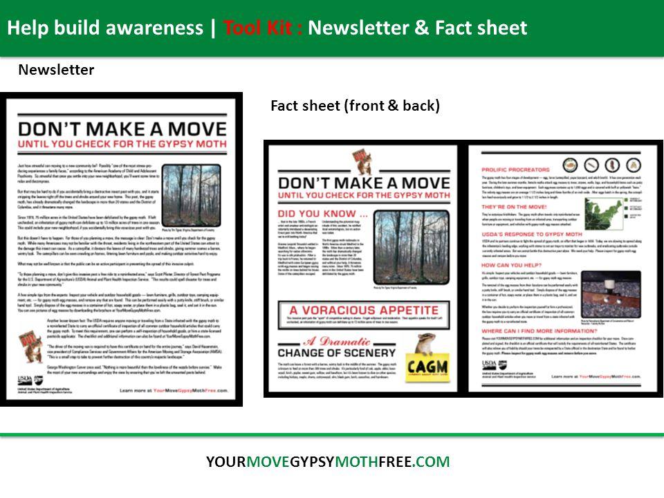 Help build awareness | Tool Kit : Newsletter & Fact sheet YOURMOVEGYPSYMOTHFREE.COM Newsletter Fact sheet (front & back)