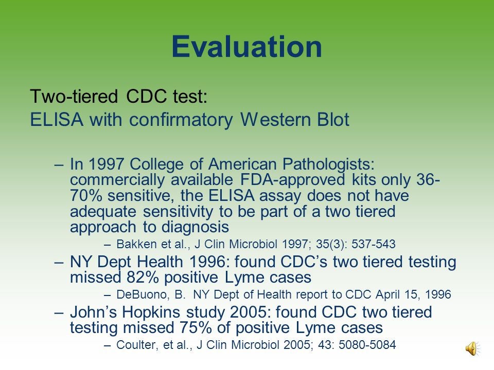 Lyme Testing One type of test that is often prescribed by the attending provider during the first step of diagnoses is the ELISA or IFA testELISA The