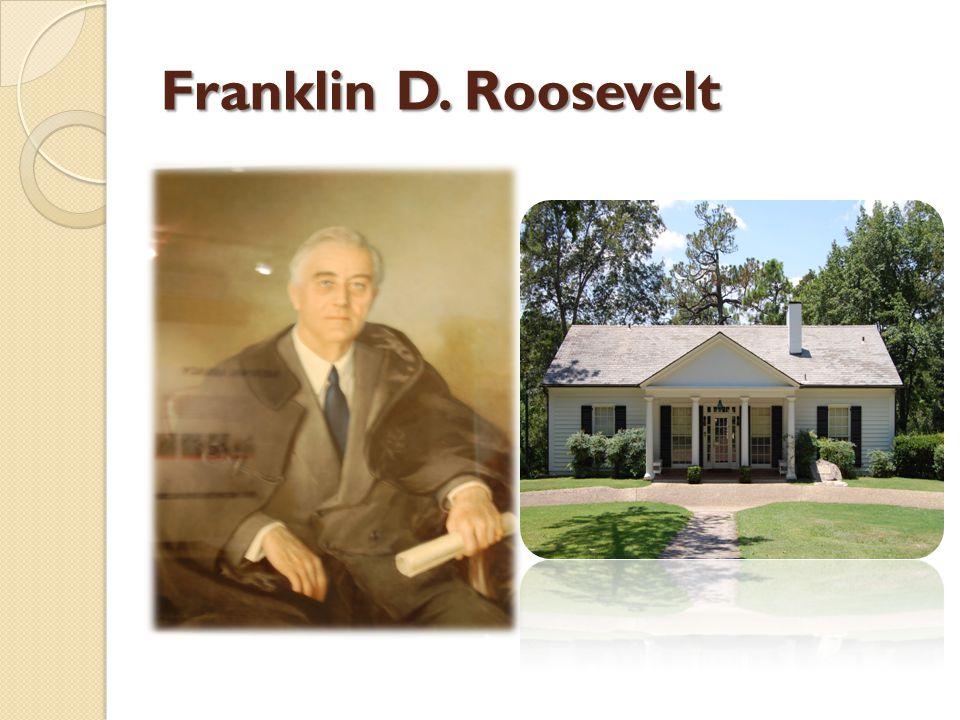 Franklin D. Roosevelt http://tinyurl.com/E VEROOSE
