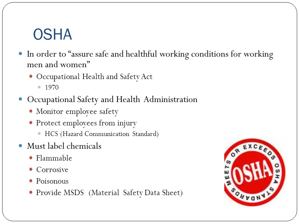 """OSHA In order to """"assure safe and healthful working conditions for working men and women"""" Occupational Health and Safety Act 1970 Occupational Safety"""