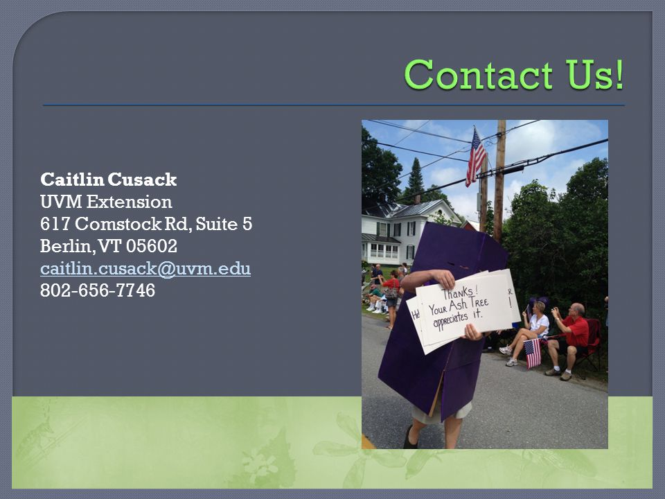 Caitlin Cusack UVM Extension 617 Comstock Rd, Suite 5 Berlin, VT 05602 caitlin.cusack@uvm.edu 802-656-7746