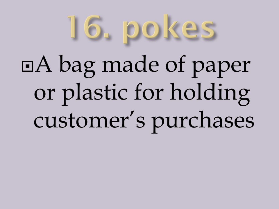 A bag made of paper or plastic for holding customer's purchases