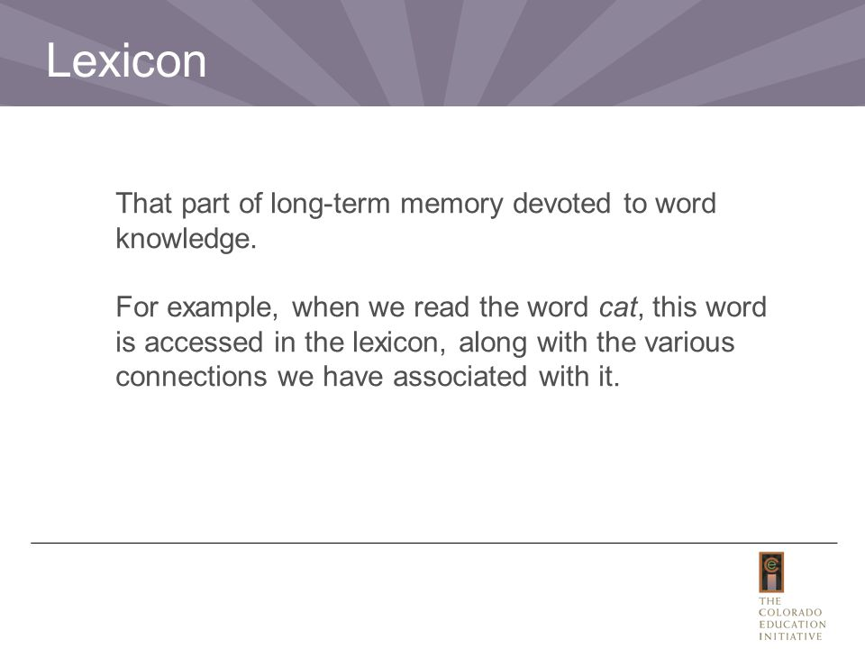 That part of long-term memory devoted to word knowledge.
