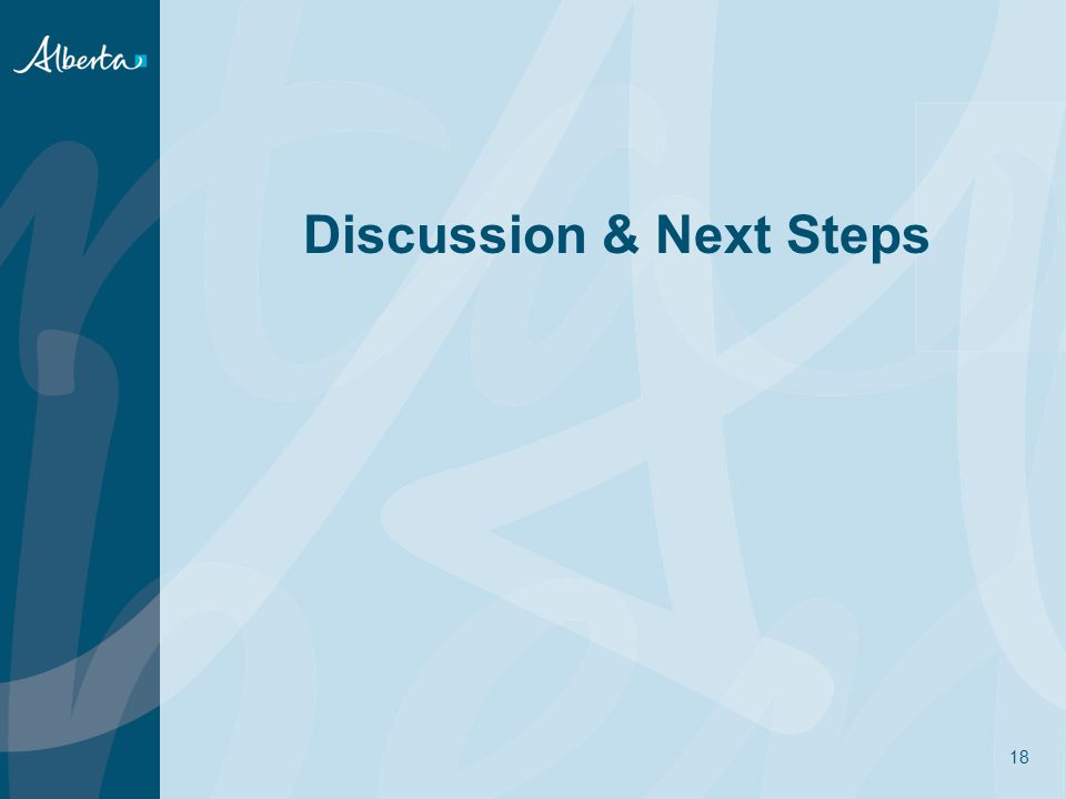 Discussion & Next Steps 18