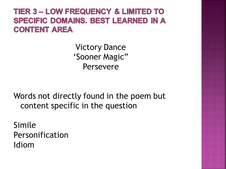 "Victory Dance 'Sooner Magic"" Persevere Words not directly found in the poem but content specific in the question Simile Personification Idiom"