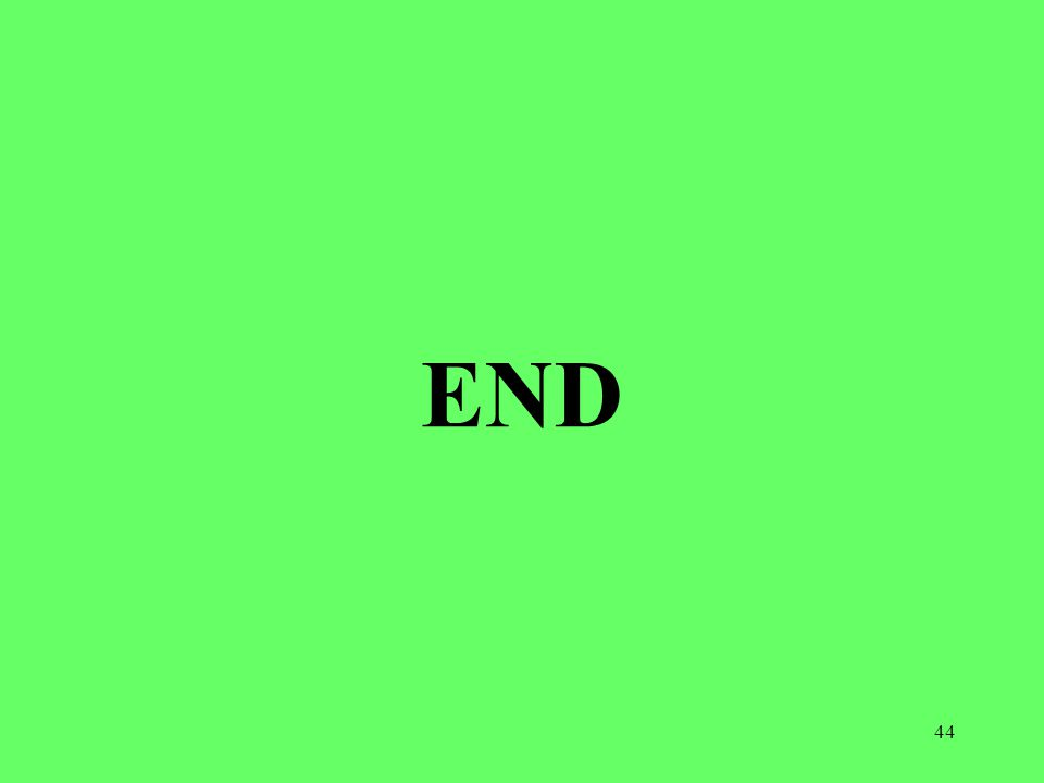 44 END