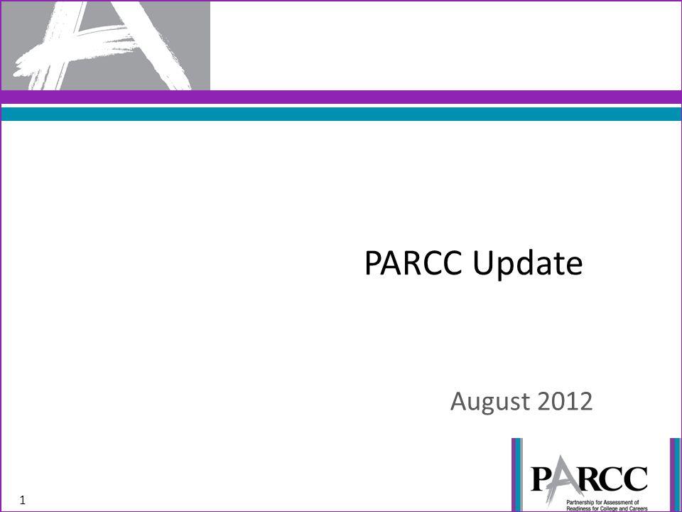 PARCC Update August 2012 1