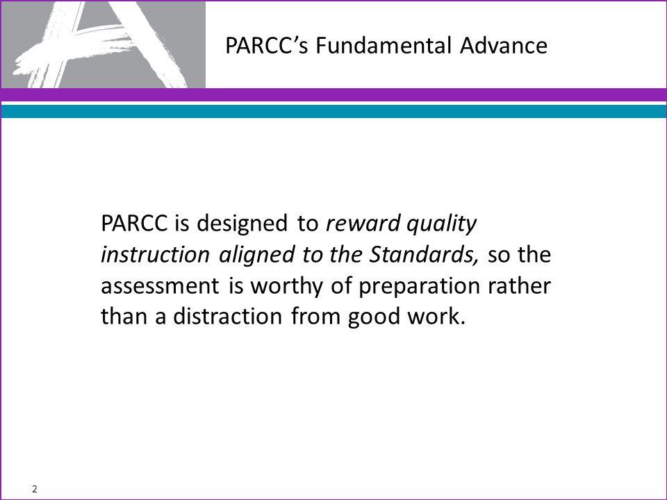 Advances in the PARCC Mathematics Assessment August 2012 23