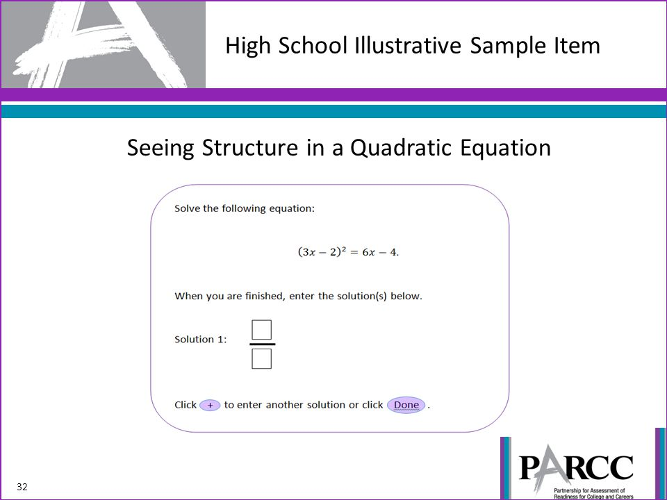 High School Illustrative Sample Item 32 Seeing Structure in a Quadratic Equation