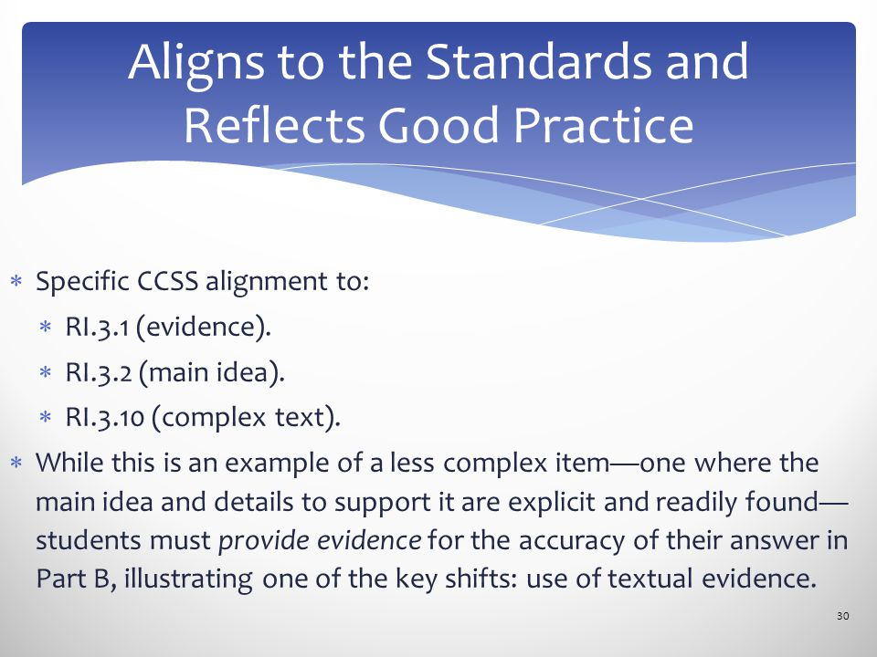  Specific CCSS alignment to:  RI.3.1 (evidence).