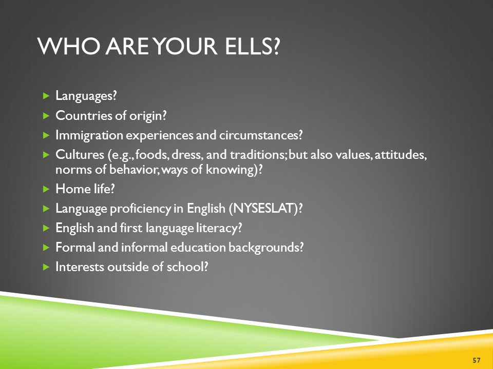 WHO ARE YOUR ELLS. Languages.  Countries of origin.