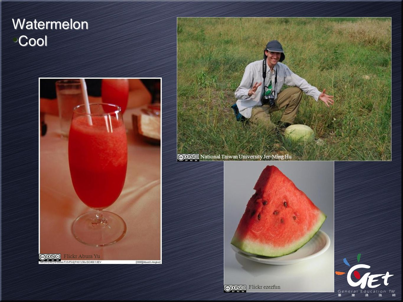Flickr ezezfun Watermelon Cool Watermelon Cool Flickr Abura Yu National Taiwan University Jer-Ming Hu