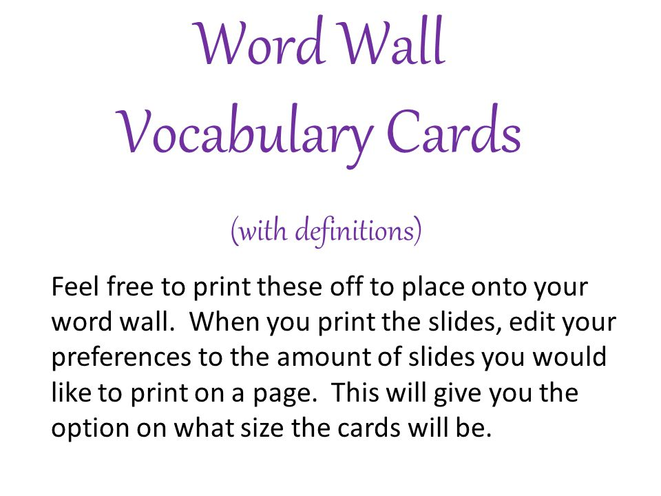 Word Wall Vocabulary Cards (with definitions) Feel free to print these off to place onto your word wall.