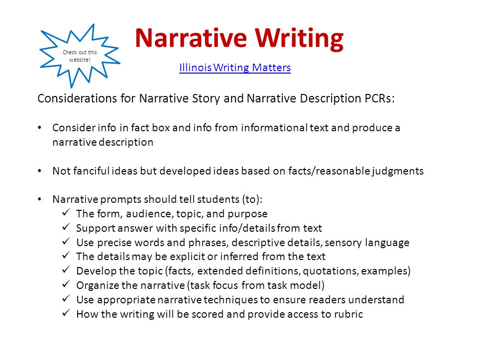 Narrative Writing Considerations for Narrative Story and Narrative Description PCRs: Consider info in fact box and info from informational text and pr
