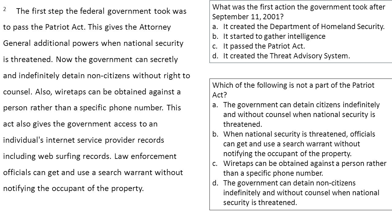 2 The first step the federal government took was to pass the Patriot Act.