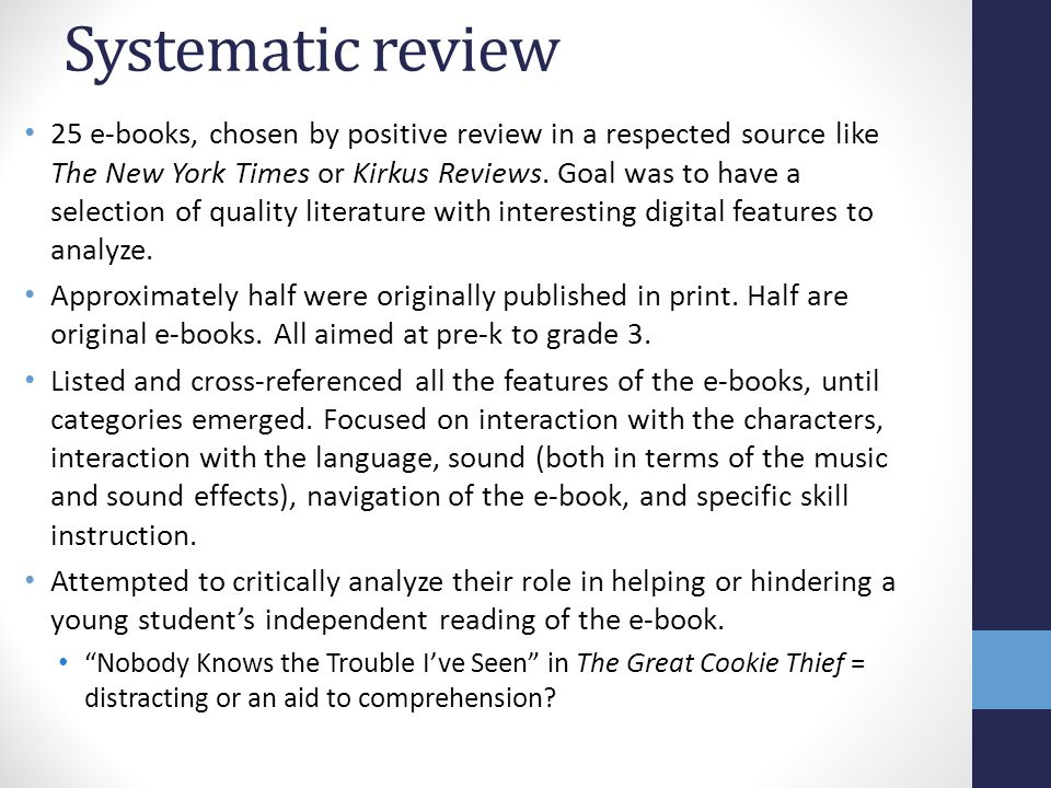 Systematic review 25 e-books, chosen by positive review in a respected source like The New York Times or Kirkus Reviews.