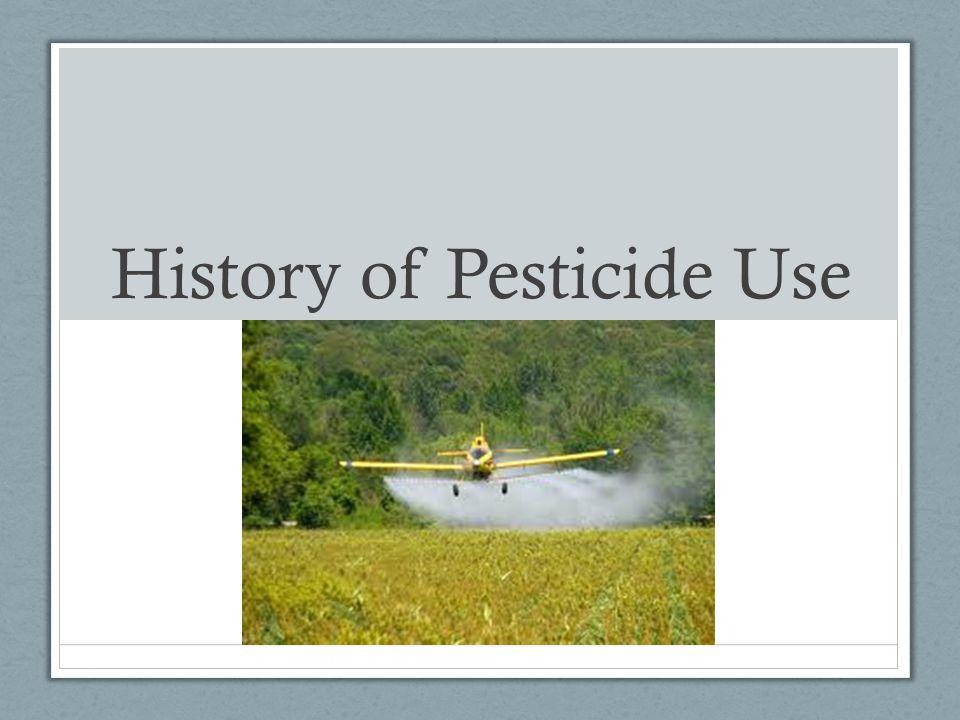 History of Pesticide Use