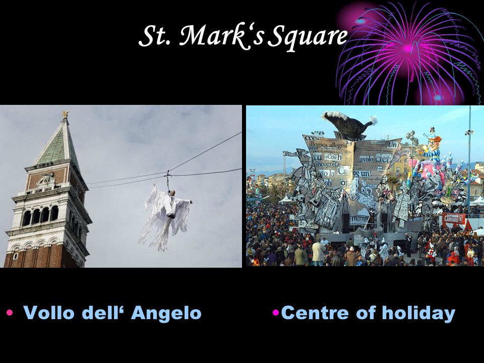St. Mark's Square Vollo dell' Angelo Centre of holiday