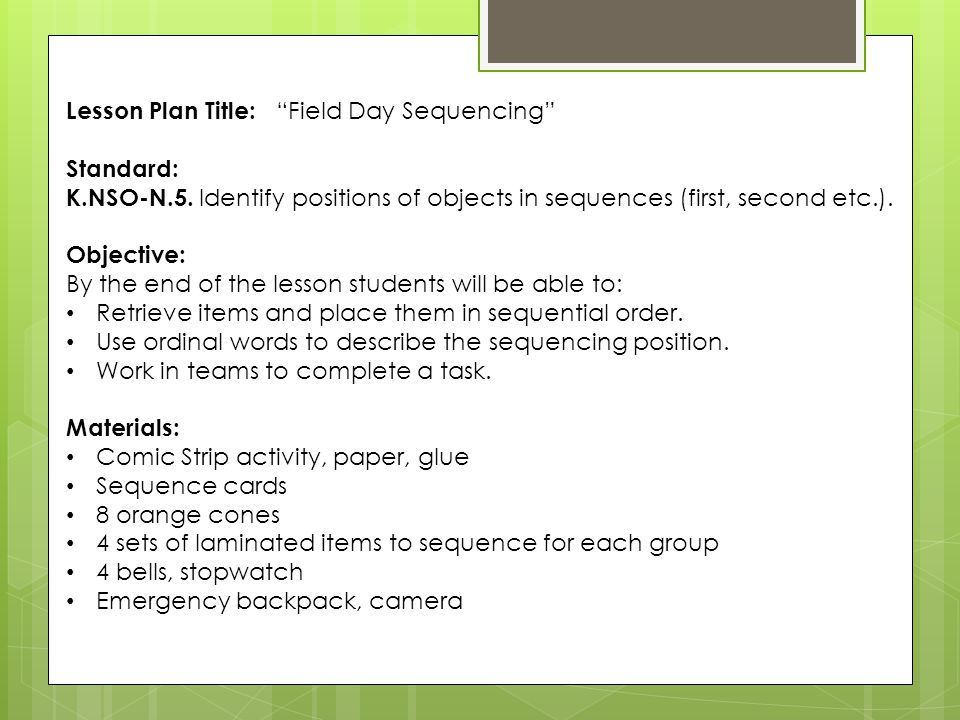 Lesson Plan Title: Field Day Sequencing Standard: K.NSO-N.5.