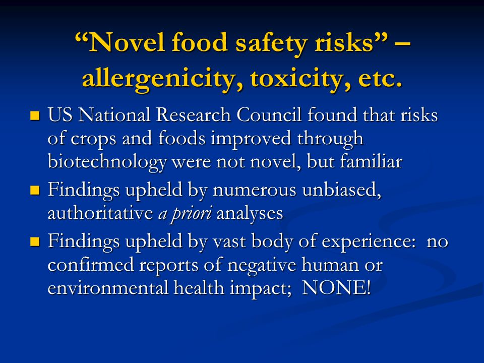 Novel food safety risks – allergenicity, toxicity, etc.