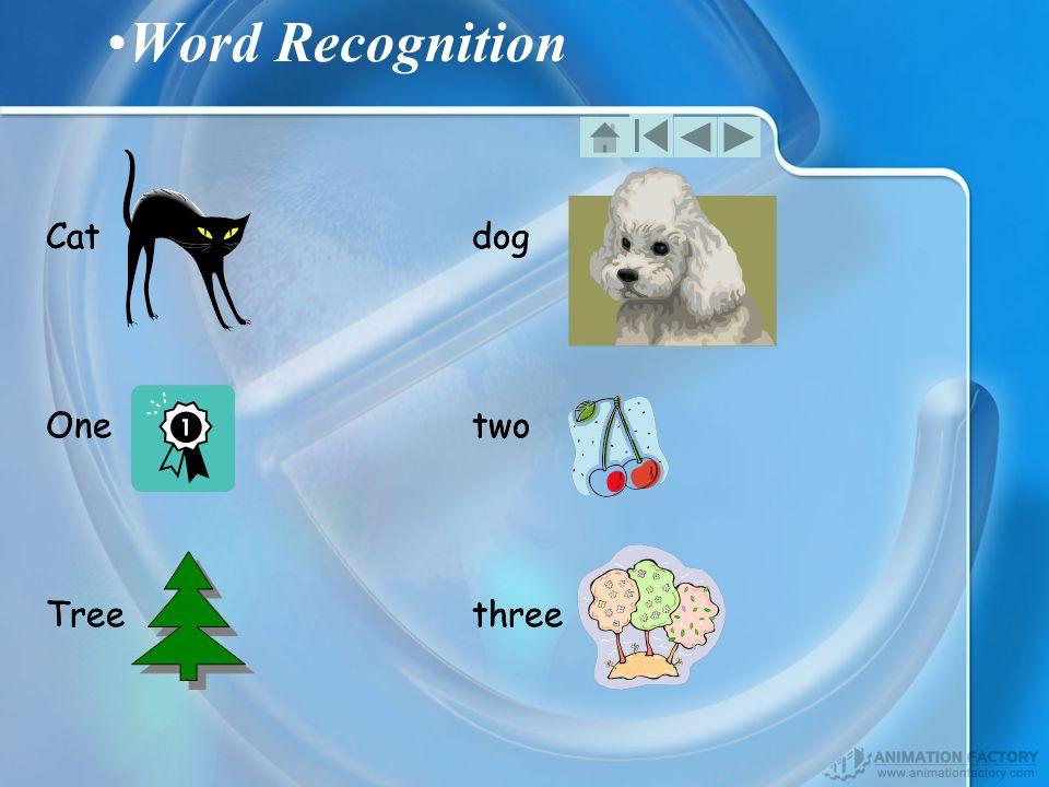 Word Recognition Catdog Onetwo Treethree Catdog Onetwo Treethree