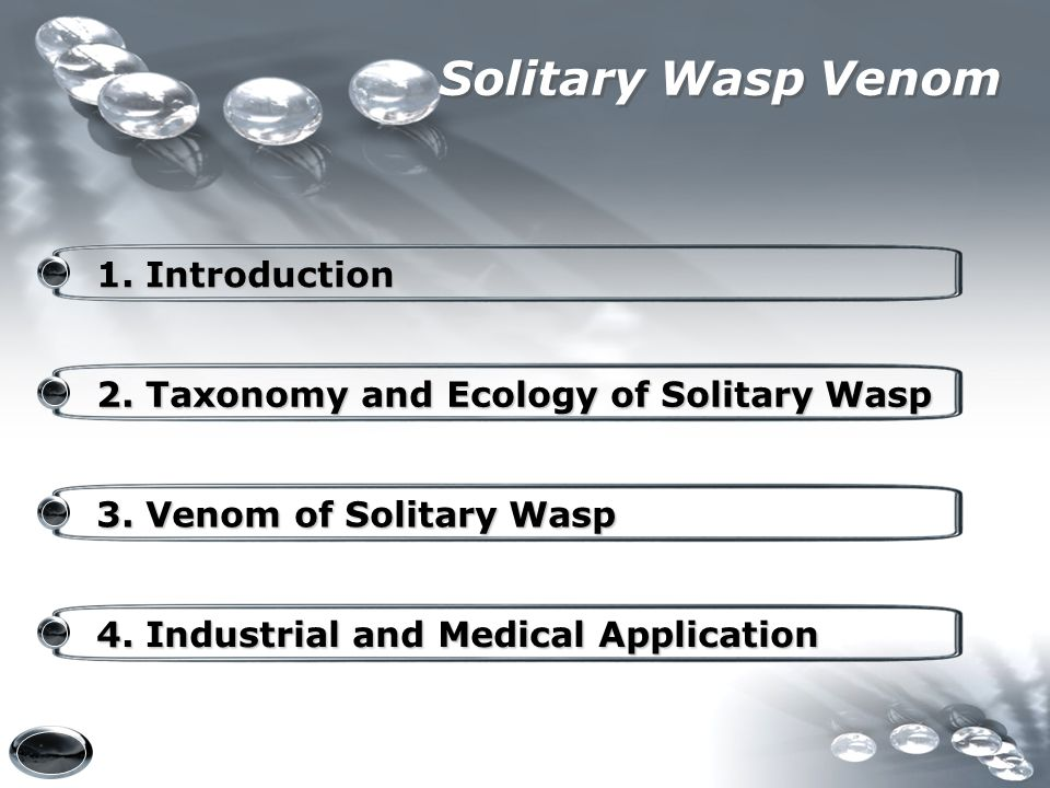 Solitary Wasp Venom 2. Taxonomy and Ecology of Solitary Wasp 2. Taxonomy and Ecology of Solitary Wasp 3. Venom of Solitary Wasp 3. Venom of Solitary W