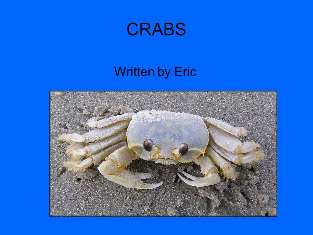 CRABS Written by Eric