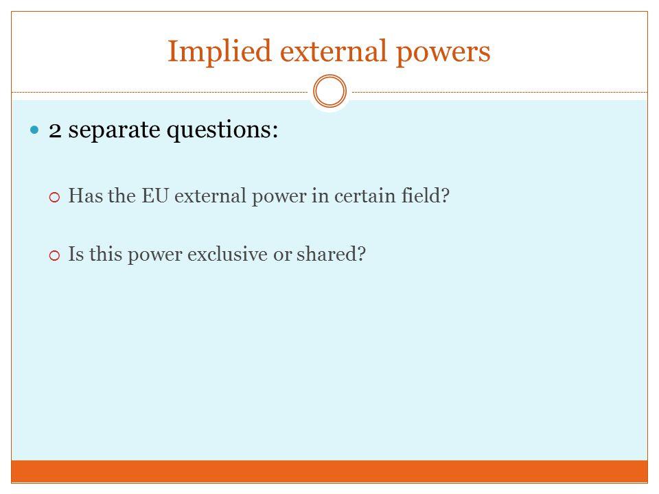Does the EU possess implied power .