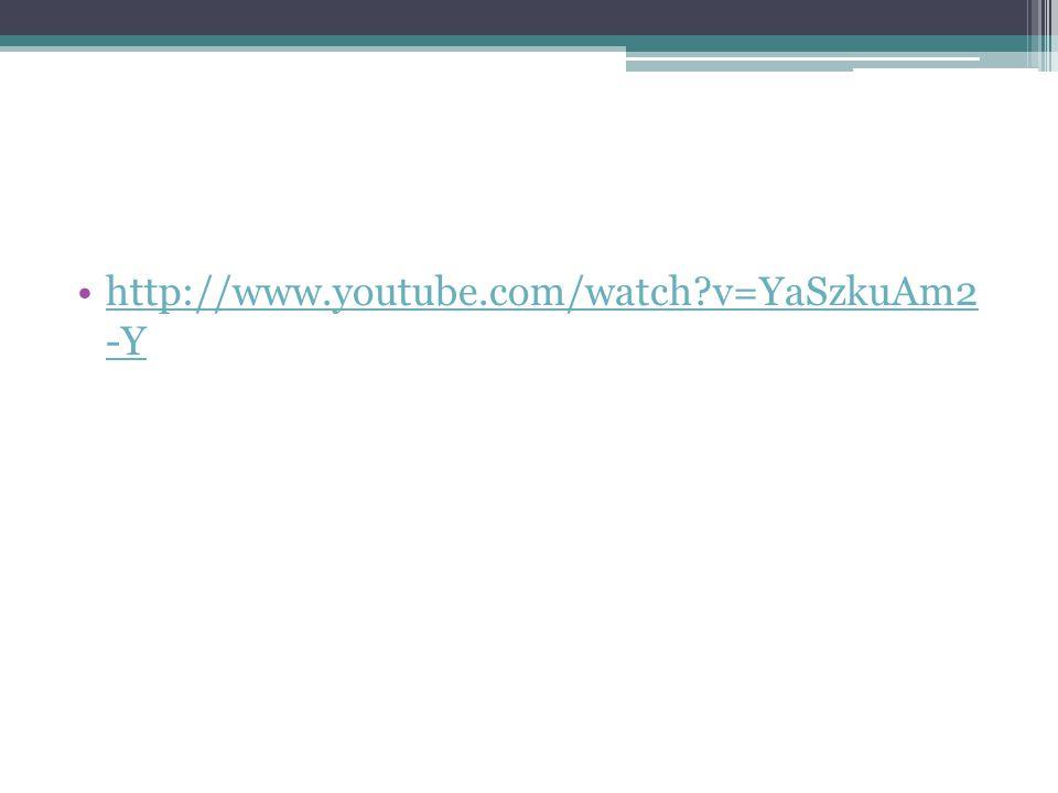 http://www.youtube.com/watch?v=YaSzkuAm2 -Yhttp://www.youtube.com/watch?v=YaSzkuAm2 -Y