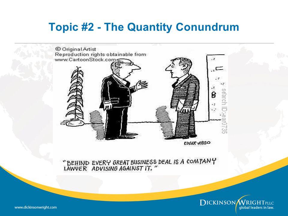 Topic #2 - The Quantity Conundrum