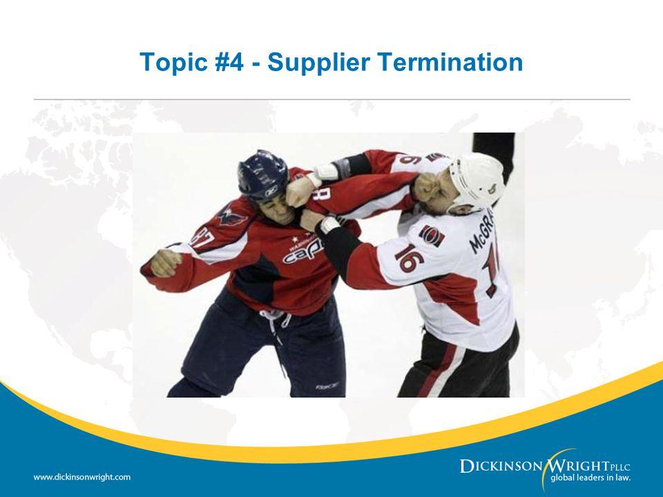 Topic #4 - Supplier Termination