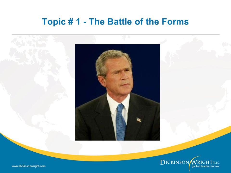 Topic # 1 - The Battle of the Forms