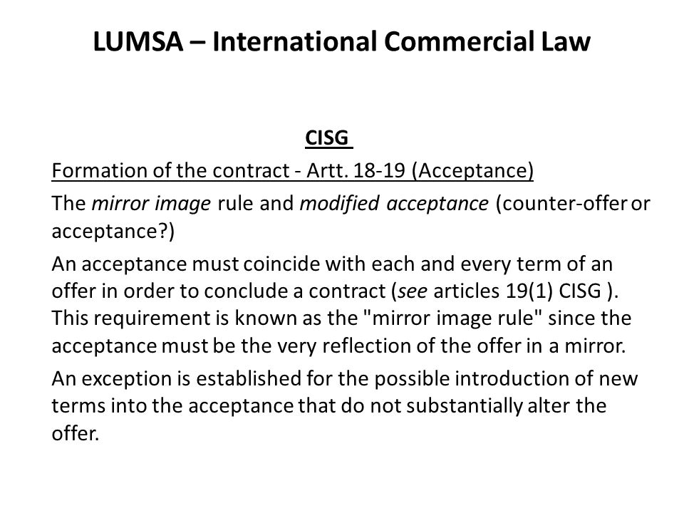LUMSA – International Commercial Law CISG Formation of the contract - Artt.