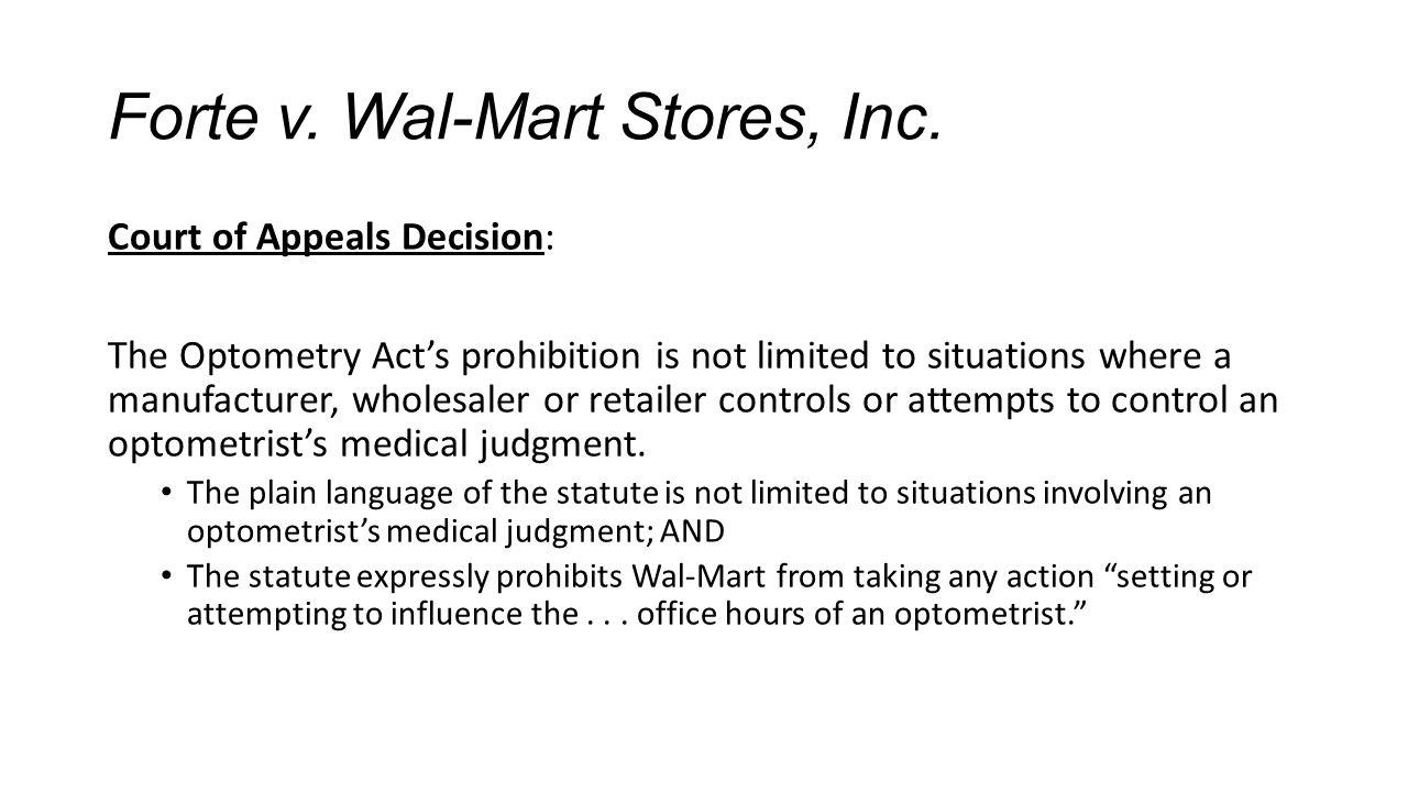 Forte v.Wal-Mart Stores, Inc.